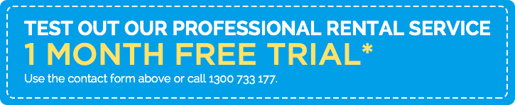 Test out our professional rental service - 1 MONTH FREE TRIAL*